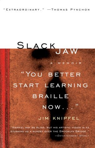 Slack Jaw by Jim Knipfel book cover.