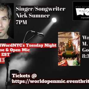 """Event flyer with white lettering on red ticker tape: InspiredWordNYC's Tuesday Night Showcase and Open Mic, 7-10 PM EST, April 13. Mike Geffner presents The Inspired Word. (fountain pen with blood ink graphic). Underlying image is microphone with a spotlight on a misty background: Singer songwriter Nick Sumner, 7pm (headshot. Writer M. Leona Godin (I'm sitting cross-legged in black with silver sunglasses and my silver laptop on my lap in front of a portion of Ingres's painting """"The Apotheosis of Homer."""""""