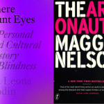 Green Apple conversation partners book covers: There Plant Eyes by Godin, The Argonauts by Nelson.