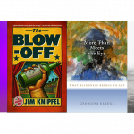 four book covers: There Plant Eyes by Godin, The Blow-Off by Knipfel, More than Meets the Eye by Kleege, Eavesdropping by Kuusisto.